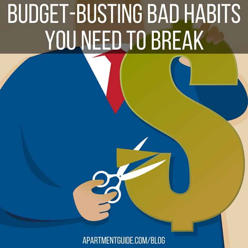 Budget Busting Bad Habits You Need To Break