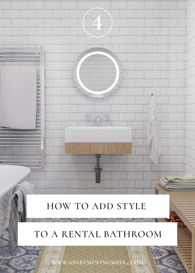 How To Add Style To A Rental Bathroom  Apartment Number 4