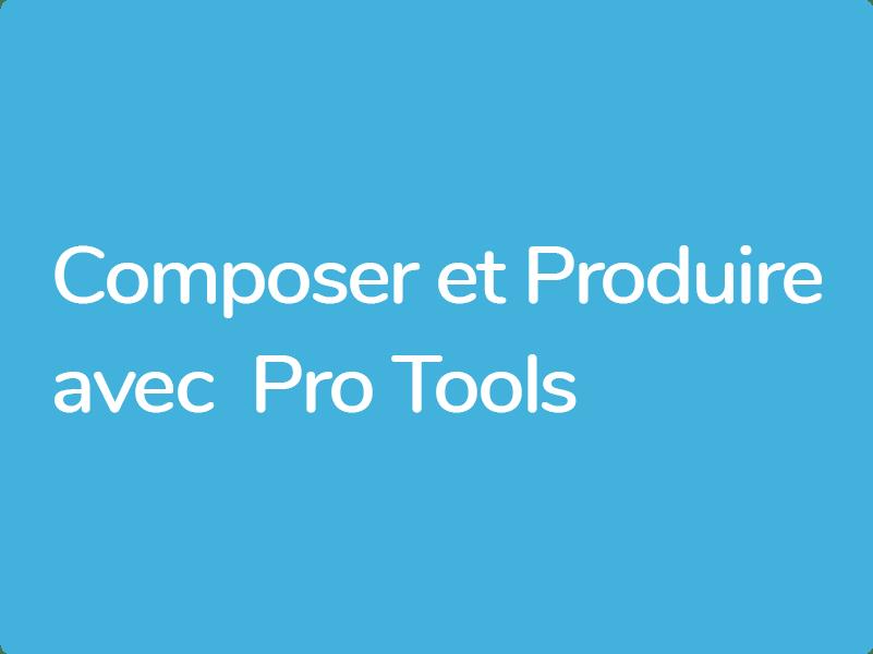 Formation Pro Tools pour compositeurs et artistes non spécialistes de la MAO