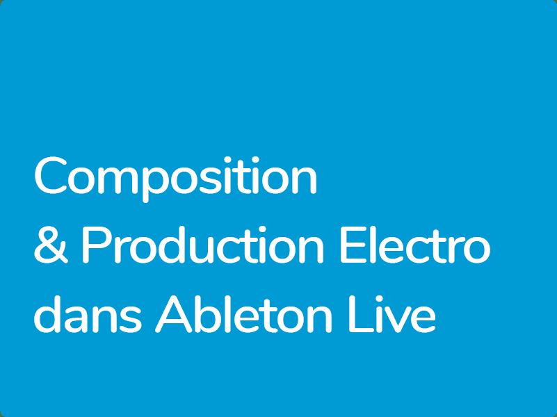 Formation Ableton Live Production EDM Electro Techno