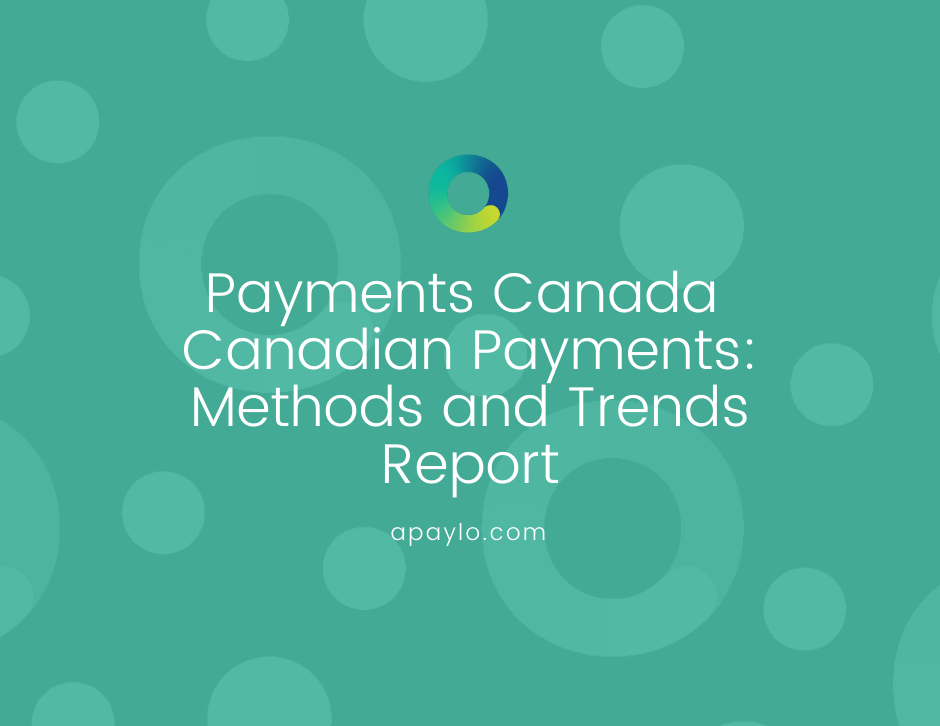Payments Canada  Canadian Payments: Methods and Trends Report 2020