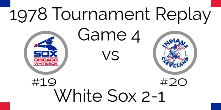 Game 4 – 1978 Tournament Replay White Sox vs Indians
