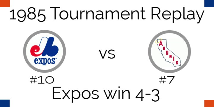 1985 Tournament Results – Expos beat Angels in 7