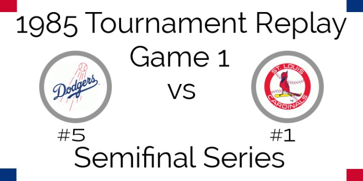 Game 1 – 1985 Tournament Replay Dodgers @ Cardinals