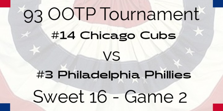 Out Of The Park 1993 Tournament – Game 2 – 14 Chicago Cubs vs 3 Philadelphia Phillies