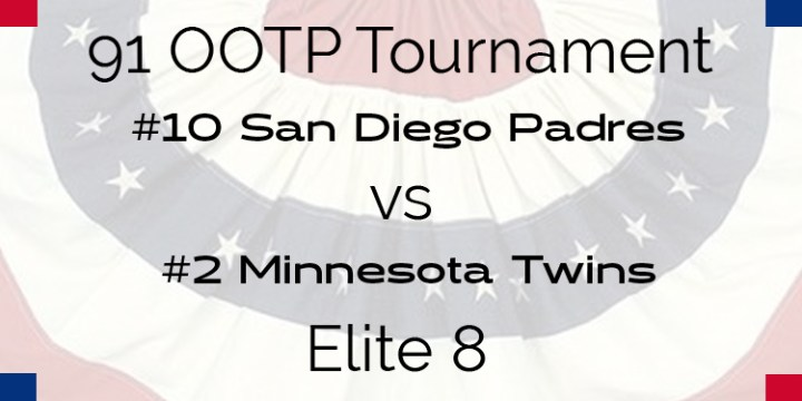 Out Of The Park 1991 Tournament – Elite 8 – Padres vs Twins
