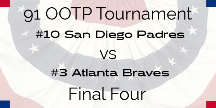 Out Of The Park 1991 Tournament – Final Four – Padres vs Braves