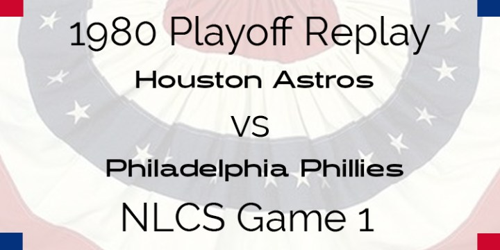 1980 Playoff Replay – NLCS – Game 1 – Astros at Phillies
