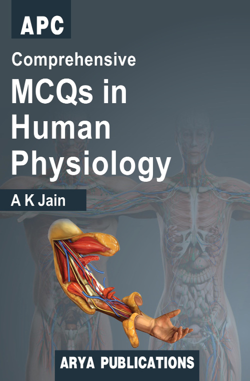 Comprehensive MCQs in Human Physiology by Dr AK Jain