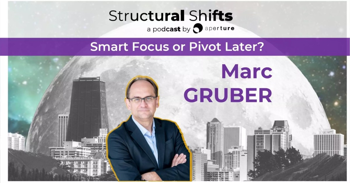 Smart Focus or Pivot Later?, with Marc GRUBER (#15)