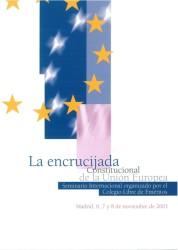 La encrucijada constitucional de la Unión Europea