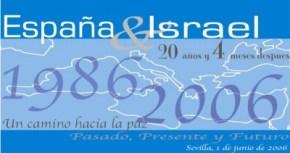 Jornada España- Israel: 20 años y seis meses después. Pasado, presente y futuro