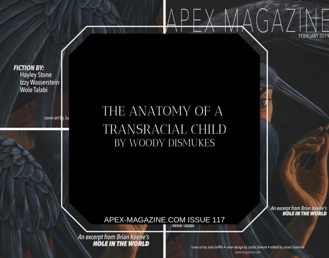 The Anatomy Of A Transracial Child Apex Magazine