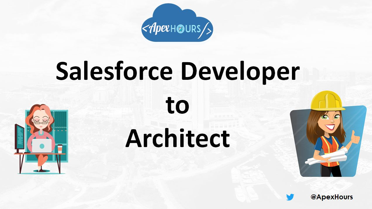 Salesforce Developer to Architect