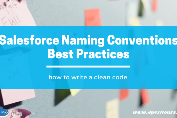 Salesforce Naming Conventions