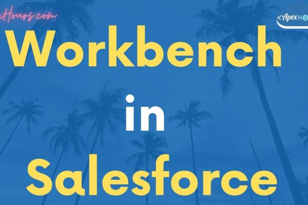 Workbench in Salesforce