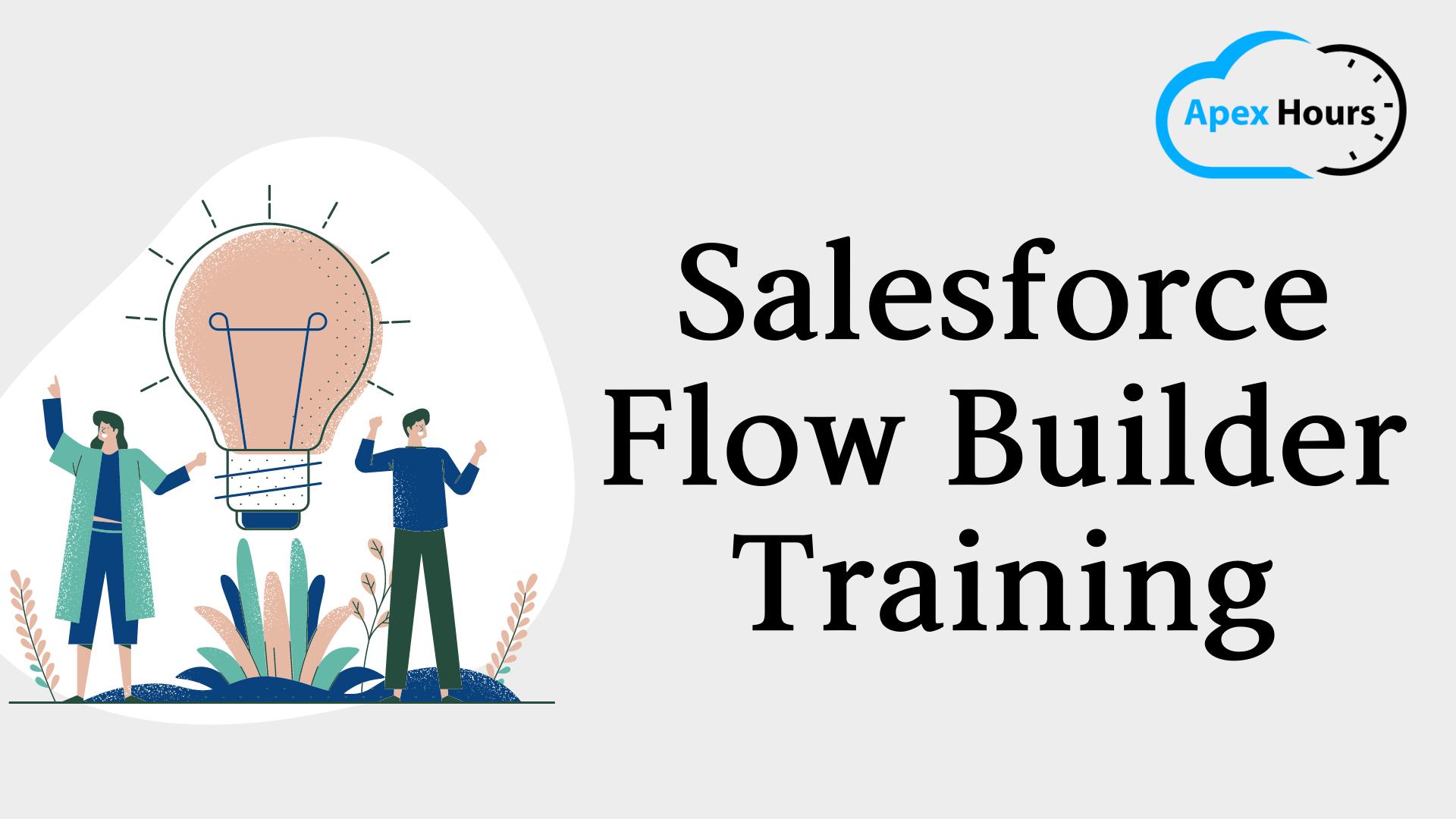 Salesforce Flow Builder Training FREE