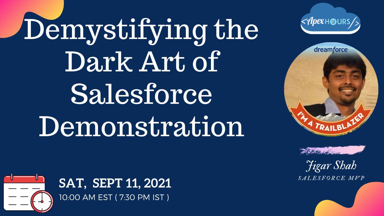 Demystifying the Dark Art of Salesforce Demonstration