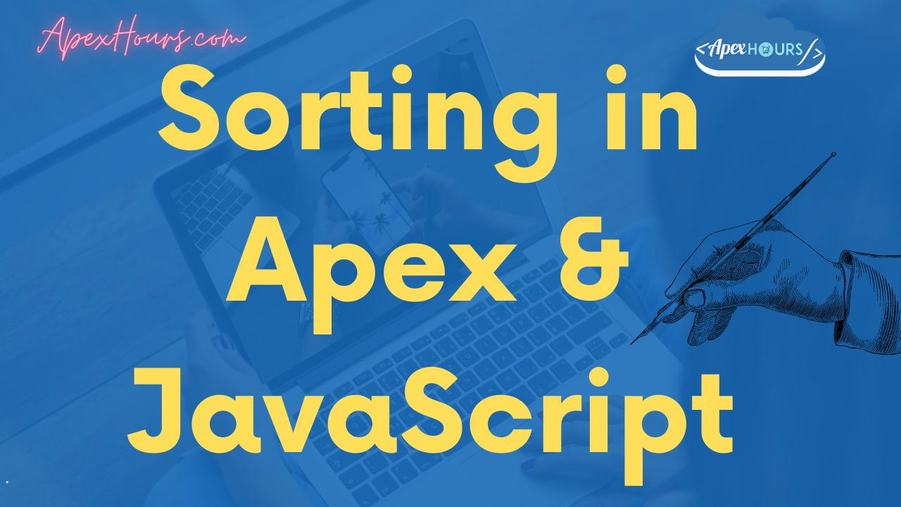 Sorting in Apex and JavaScript