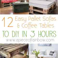 Diy Pallet Living Room Furniture English Country Decor Rooms 12 Easy Sofas And Coffee Tables To In One Afternoon A Sofa Table Apieceofrainbow 9