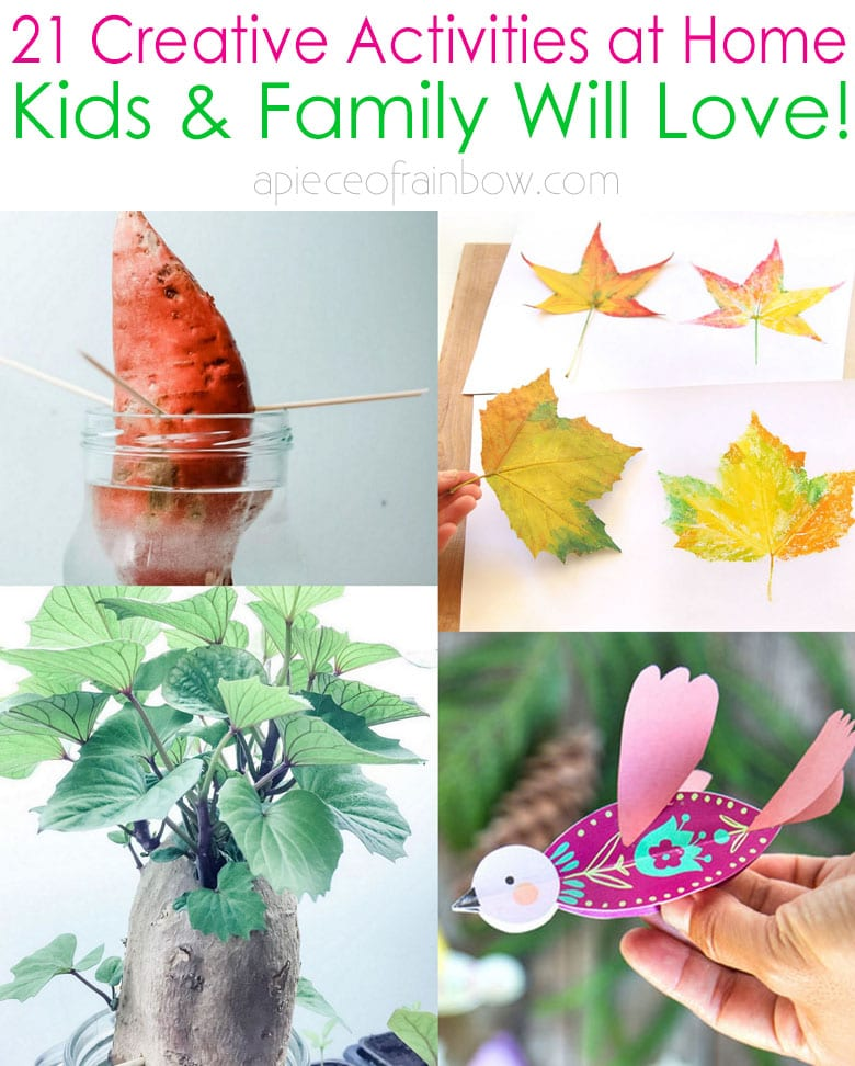 21 Creative Stay At Home Activities For Kids Family A Piece Of Rainbow