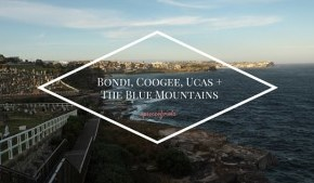 Bondi, Coogee, UCAS and the Blue Mountains | Sydney