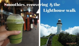 Smoothies, recovering and the Lighthouse walk | Byron Bay
