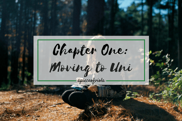 Chapter One: Moving to University