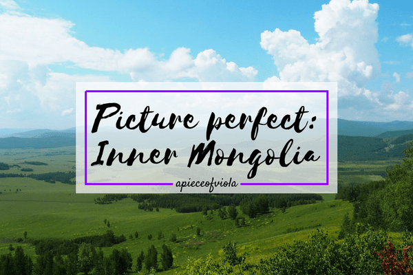 Picture Perfect: Inner Mongolia | Travel Diaries