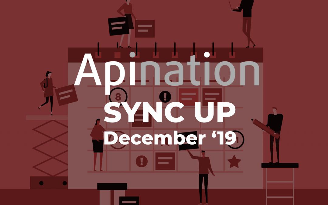 API Nation Sync Up – December 2019