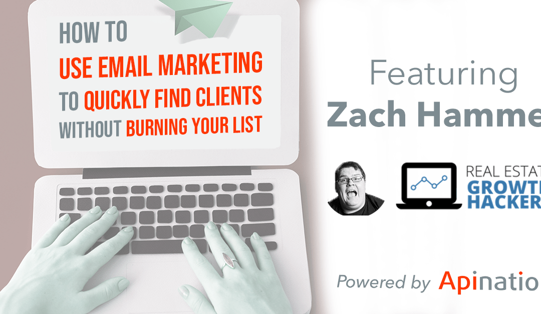 Webinar: How To Use Email Marketing to Quickly Find Clients Without Burning Your List