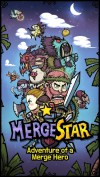 Merge Star : Adventure of a Merge Hero