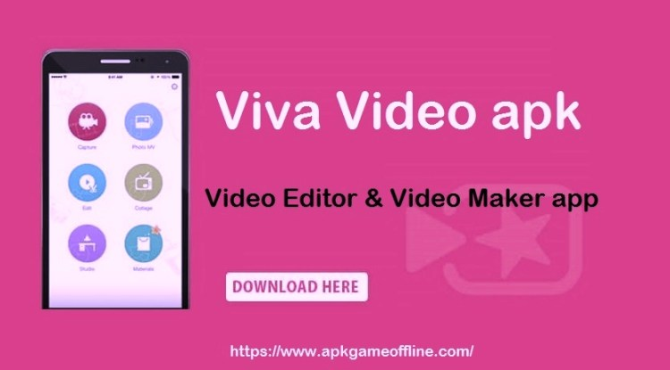 Viva Video apk - Video Editor & Video Maker app