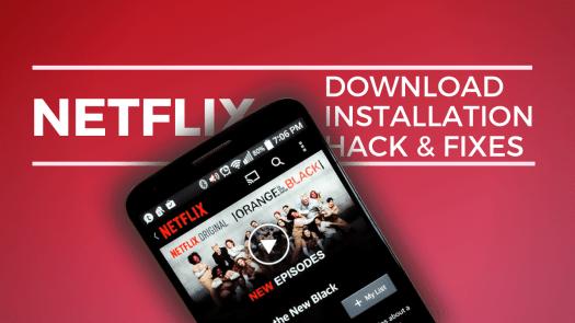 Netflix APK Download Hack e correções