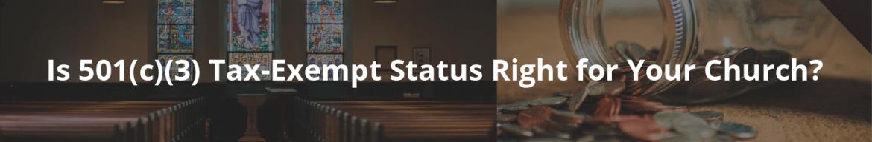 501(c)(3) 501c3 Status churches