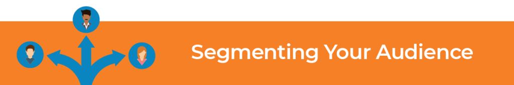Segmenting Your Audience