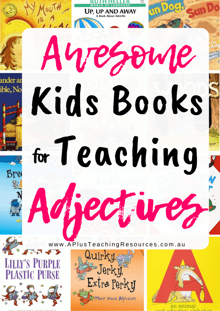 hight resolution of Must Have Kids Books To Teach Adjectives