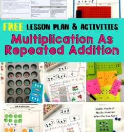 Multiplication As Repeated Addition Lesson Plan {FREE Download} [ 1102 x 735 Pixel ]