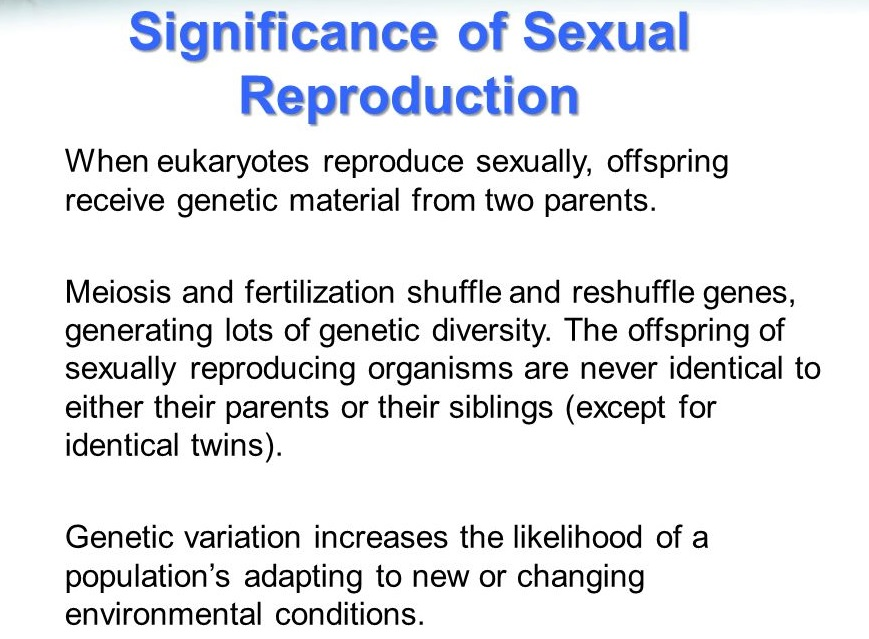 Sexual Reproduction Is Significant In Increasing Genetic