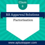 RS Aggarwal Class 8 Solutions Ch 7 Factorisation