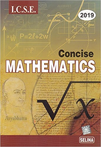 Concise Mathematics Class 10 ICSE Solutions