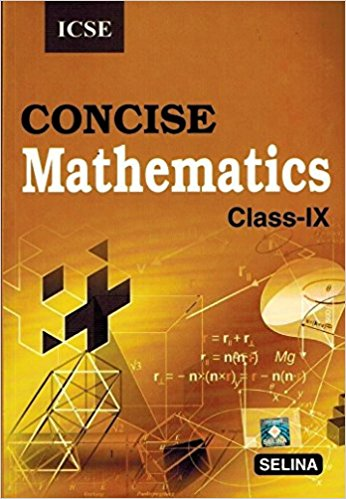Selina Concise Mathematics Class 9 ICSE Solutions 2019-20