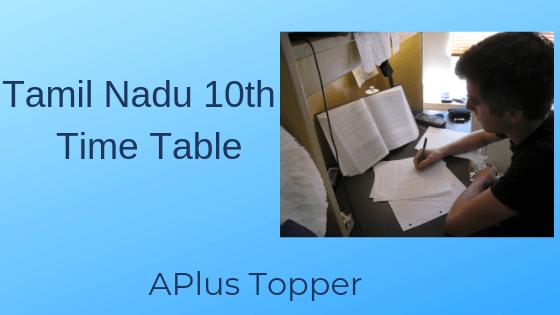 Tamil Nadu 10th Exam Time Table