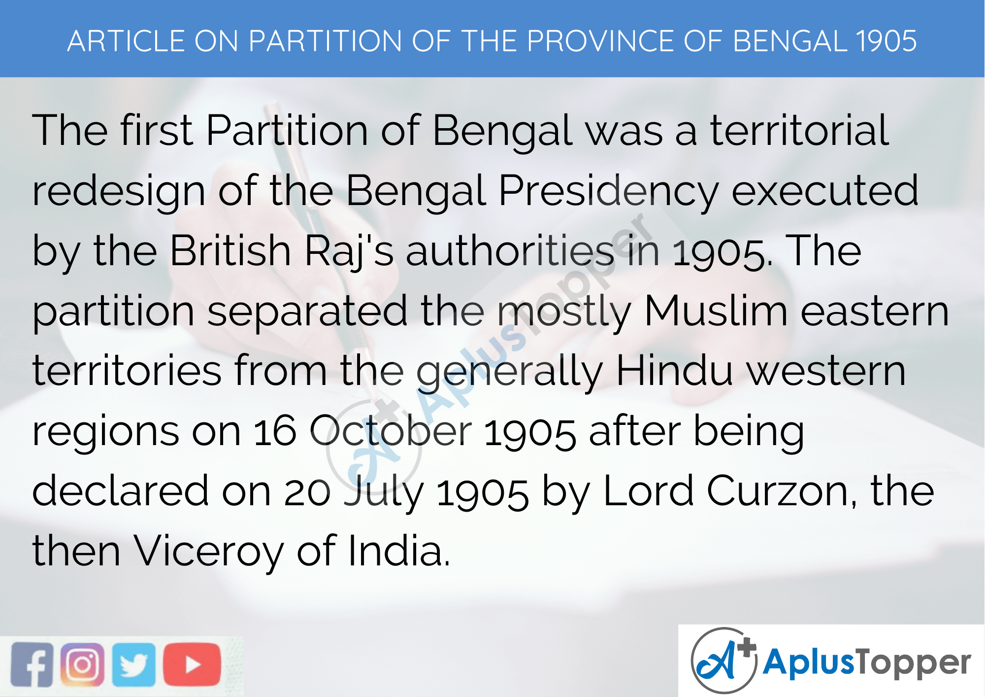Long Article On Partition of the Province of Bengal 1905 In English 500 Words