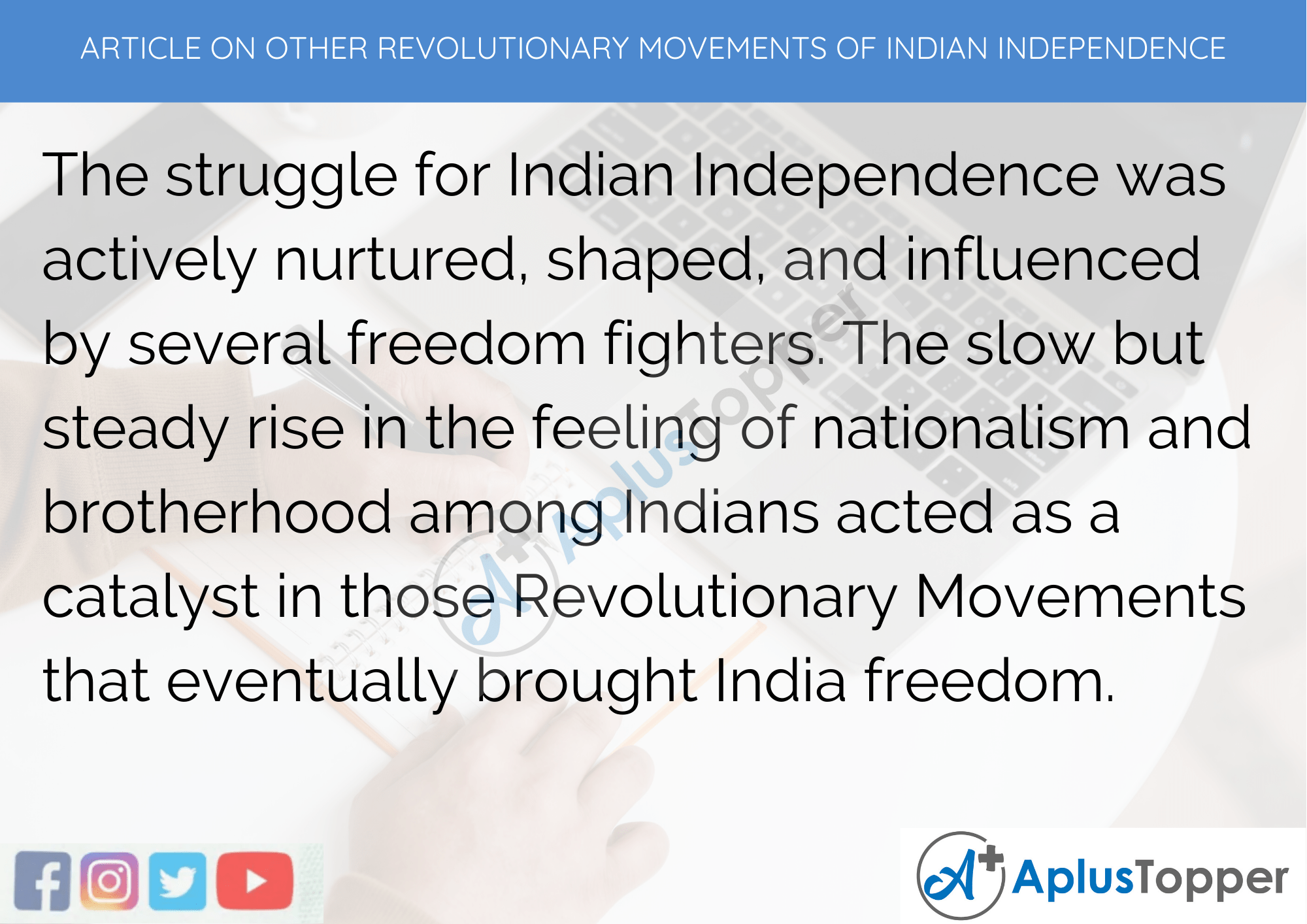 Short Article On Other Revolutionary Movements Of Indian Independence 300 Words in English