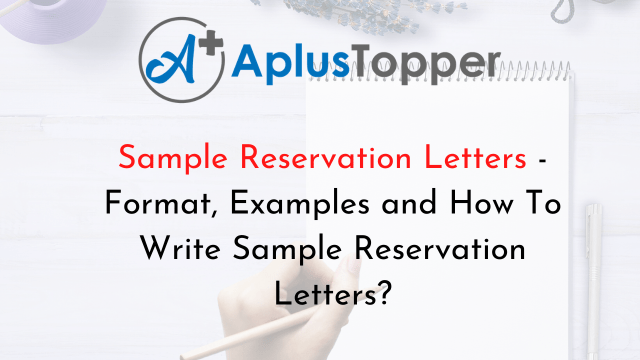 22 Sample Reservation Letters  Format, Examples and How To Write