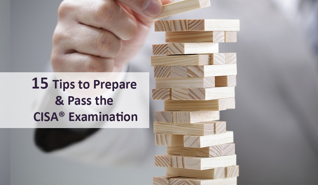 15 Tips to Prepare & Pass the CISA Examination | ApnaCourse