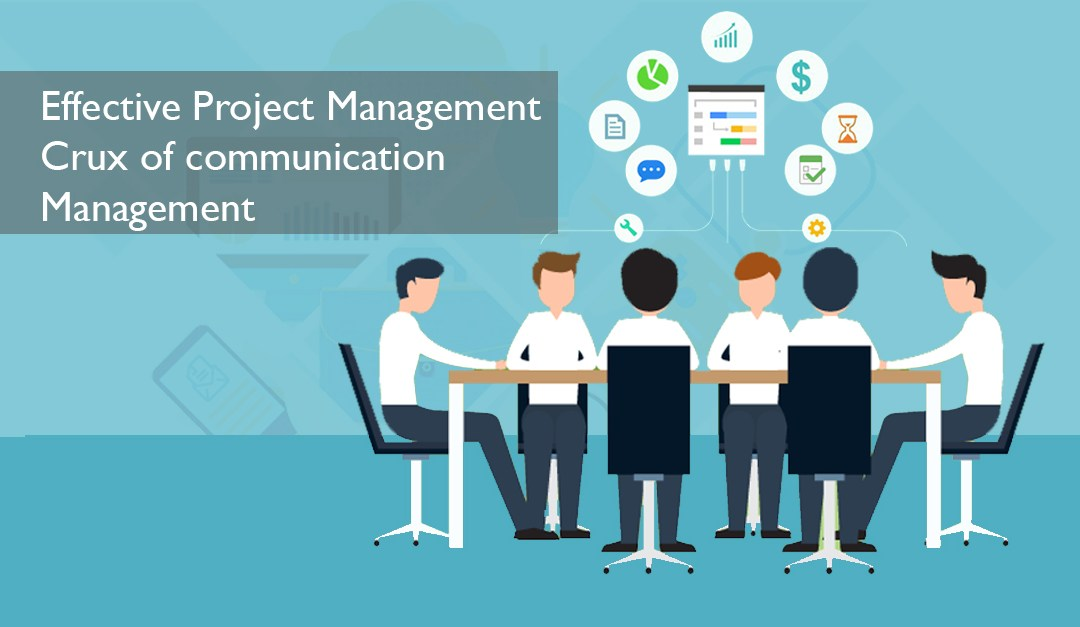 Effective Project Management – Crux of Communication Management | ApnaCourse
