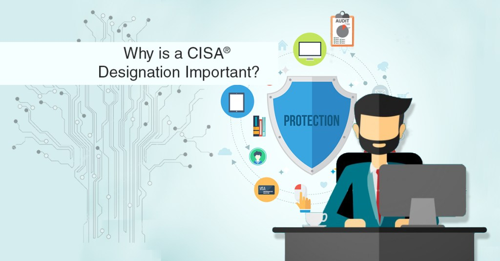 Why is a CISA® designation important? | ApnaCourse