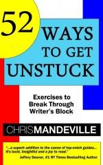52 ways to get unstuck